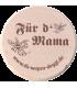 """Da Wepsn-Deggl bedruckt mit """"Für d´ Mama"""""""