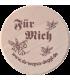 """Da Wepsn-Deggl bedruckt mit """"Für Mich"""""""