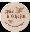 """Da Wepsn-Deggl bedruckt mit """"Für d'Chefin"""""""